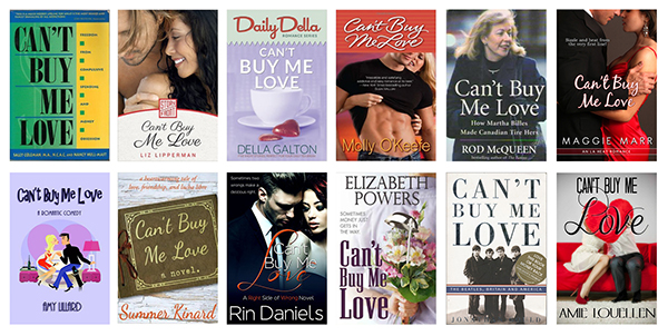"Twelve books with the title ""Can't Buy Me Love"""