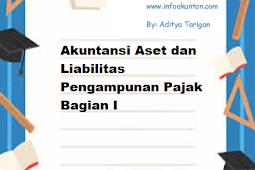 Akuntansi Aset dan Liabilitas Pengampunan Pajak Bagian I