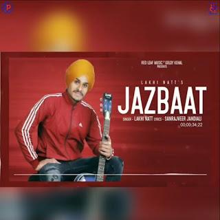 Jazbaat Official Lyrics - Lakhi Natt | DjPunjabNew.CoM