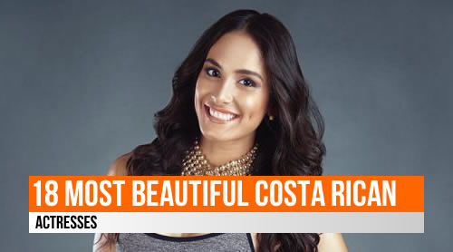 LIST: 18 Most Beautiful Costa Rican Actresses