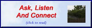 http://mindbodythoughts.blogspot.com/2011/04/ask-listen-and-connect.html