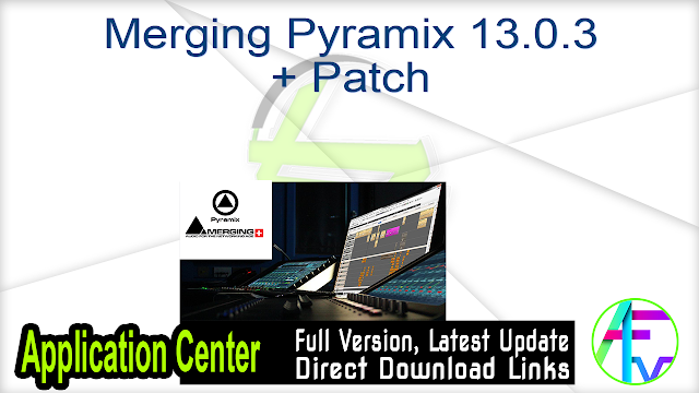 Merging Pyramix 13.0.3 + Patch