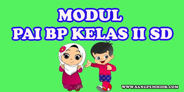 https://www.sangpendidik.com/2020/07/modul-pai-bp-kelas-ii-sd-semester-1.html