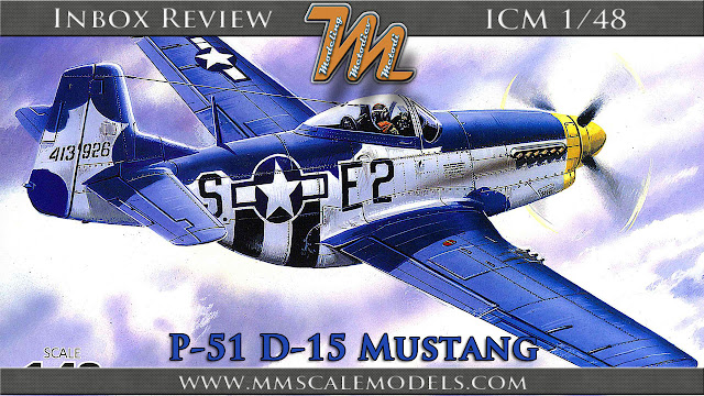 North American P-51 D-15 Mustang, 1/48 scale model from ICM - Inbox review
