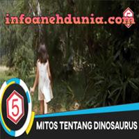 http://www.infoanehdunia.com/2017/07/5-mitos-tentang-dinosaurus.html