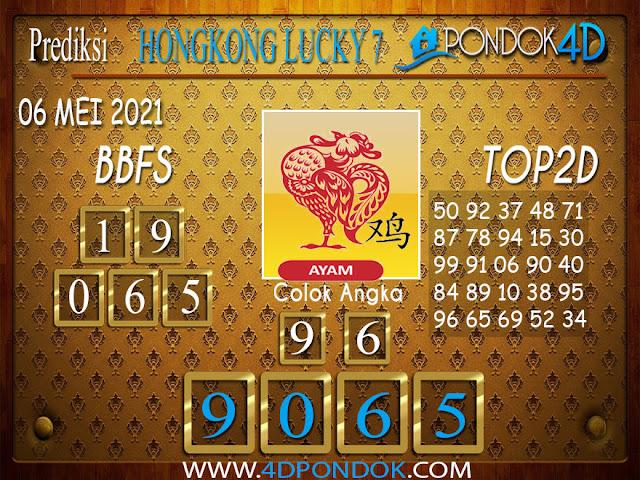 Prediksi Togel HONGKONG LUCKY7 PONDOK4D 06 MEI 2021