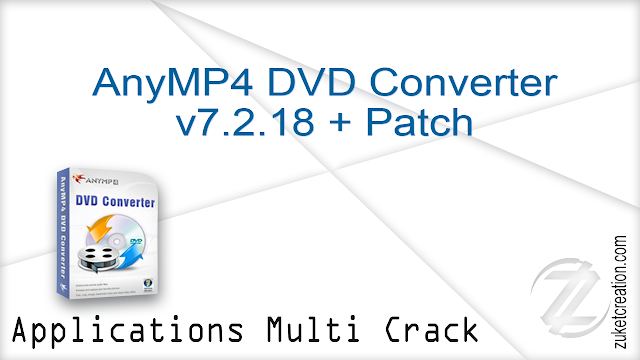 AnyMP4 DVD Converter v7.2.18 + Patch