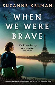 French Village Diaries book review When We Were Brave Suzanne Kelman Bookouture #BooksOnTour