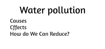 Water pollution Causes, effects