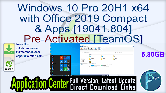 Windows 10 Pro 20H1 x64 with Office 2019 Compact & Apps [19041.804] Pre-Activated [TeamOS]