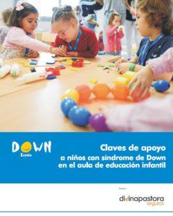 http://www.sindromedown.net/wp-content/uploads/2017/01/Claves-de-apoyo-a-ni--os-con-s--ndrome-de-Down-en-el-aula-de-educacion-infantil.pdf
