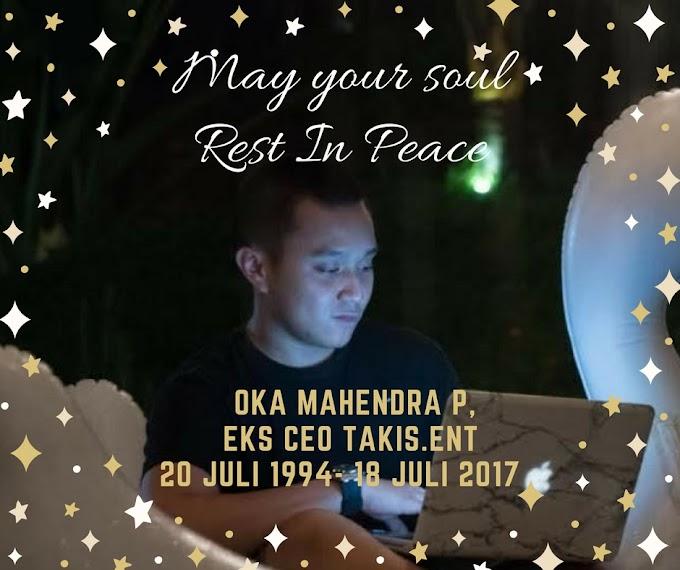 Pacar Awkarin, Oka Mahendra eks CEO TAKIS Meninggal, Too Soon to Die. Kabar Beredar Bunuh Diri Terlilit Utang TAKIS.