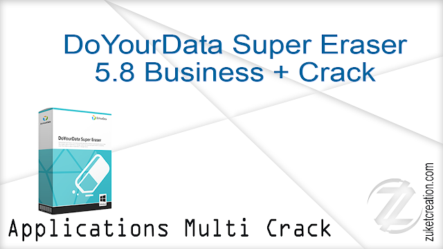 DoYourData Super Eraser 5.8 Business + Crack     |  16 MB