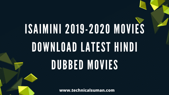 Isaimini 2019-2020 Movies – Download Latest Hindi Dubbed Movies