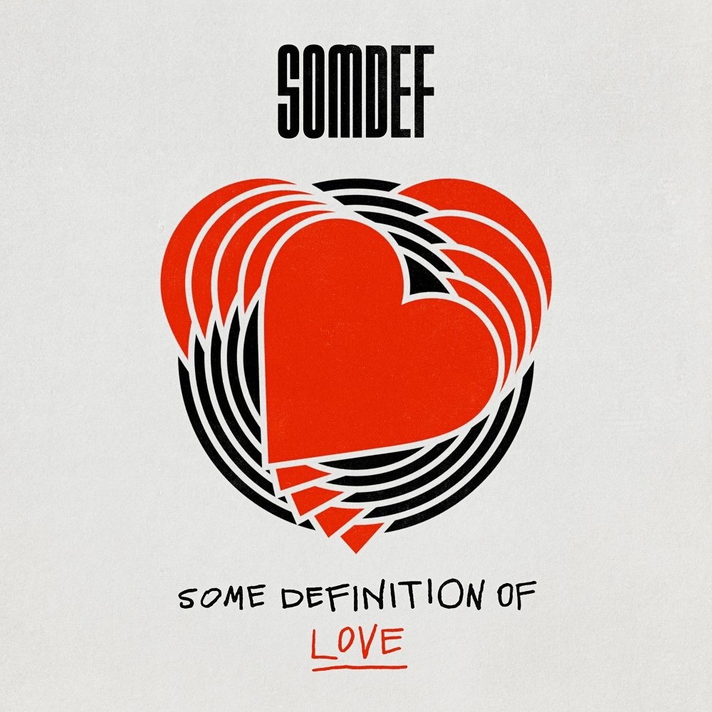 SOMDEF – Some Definition of Love – EP