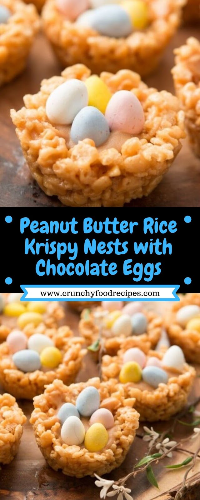 Peanut Butter Rice Krispy Nests with Chocolate Eggs