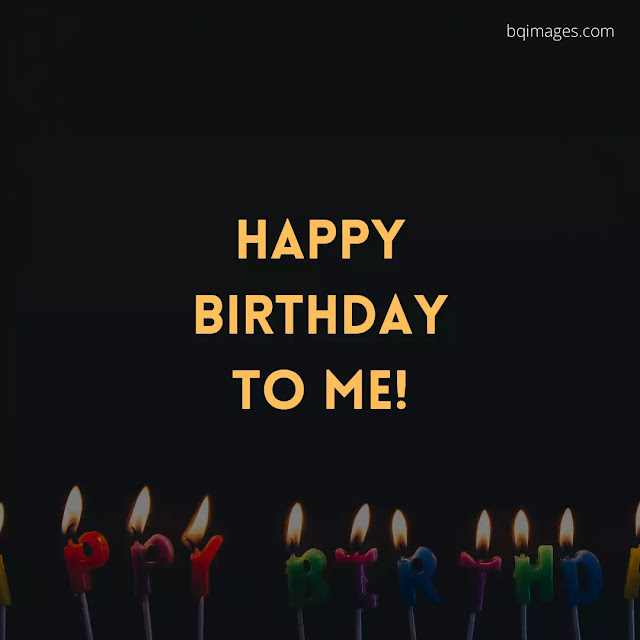 Happy Birthday To Me DP For Whatsapp