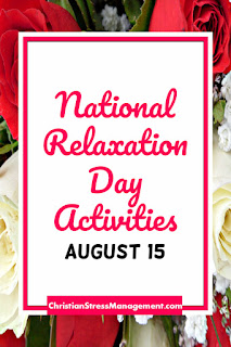 National Relaxation Day Activities August 15
