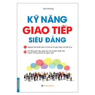 Kỹ Năng Giao Tiếp Siêu Đẳng (Bìa Mềm) ebook PDF-EPUB-AWZ3-PRC-MOBI