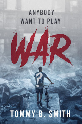 book cover, Anybody Want to Play WAR by Tommy B. Smith, fiction