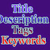 What are Meta Tags, Meta Keywords, Meta Description and Meta Title