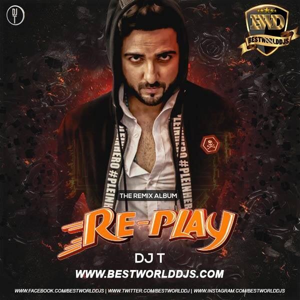 Tu Tu Hai Wahi (Remix) - DJ T