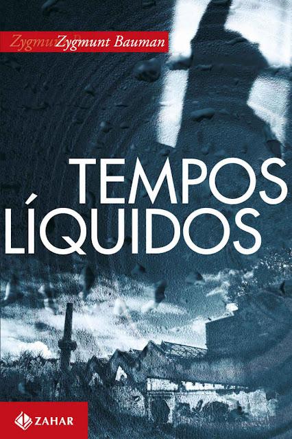 Tempos líquidos Zygmunt Bauman