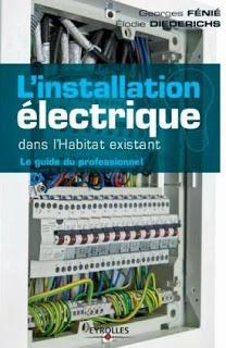 L'installation électrique dans l'habitat existant
