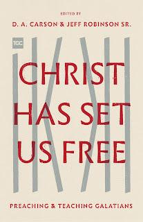 Christ Has Set Us Free Preaching and Teaching Galatians