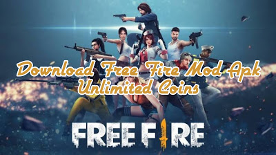 Garena Free Fire-Download Free Fire Mod Apk Unlimited Coins