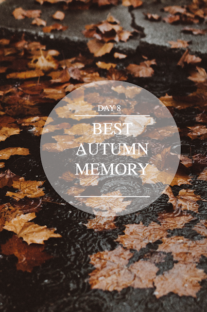 Best Autumnal Memory