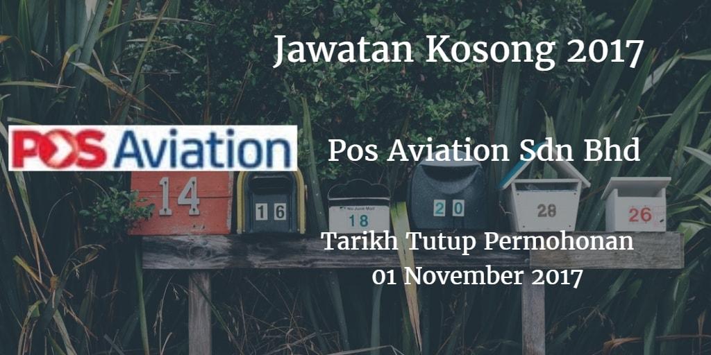 Jawatan Kosong Pos Aviation Sdn Bhd 02 November 2017