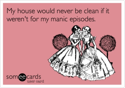 bipolar clean house funny meme