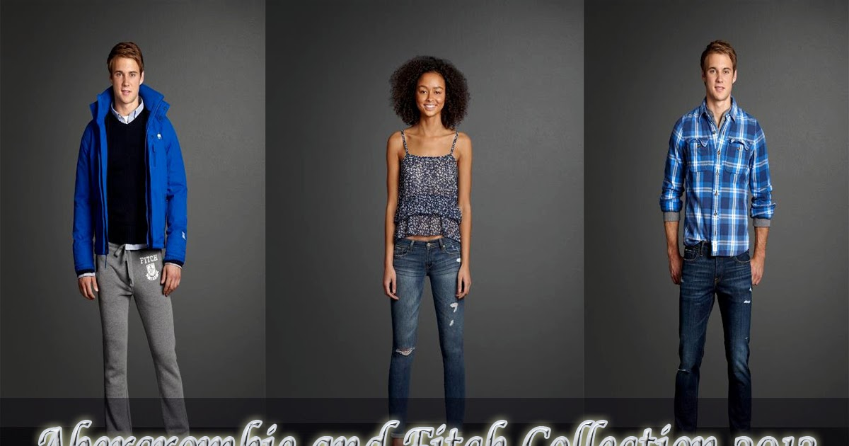 Fashion, Fashion And Fashion: Abercrombie & Fitch