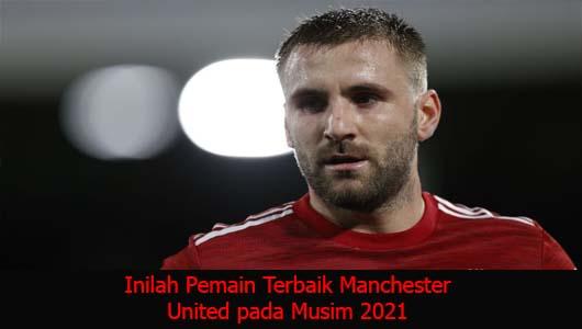 Inilah Pemain Terbaik Manchester United pada Musim 2021