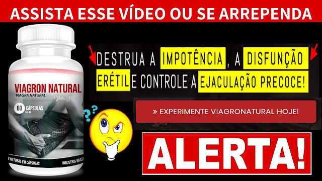 Viagra natural - Viagron é bom - onde comprar? - viagras naturais - composições e indicações