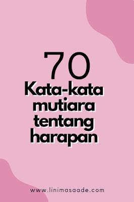 70+ Kata-kata Mutiara tentang Harapan dan Doa