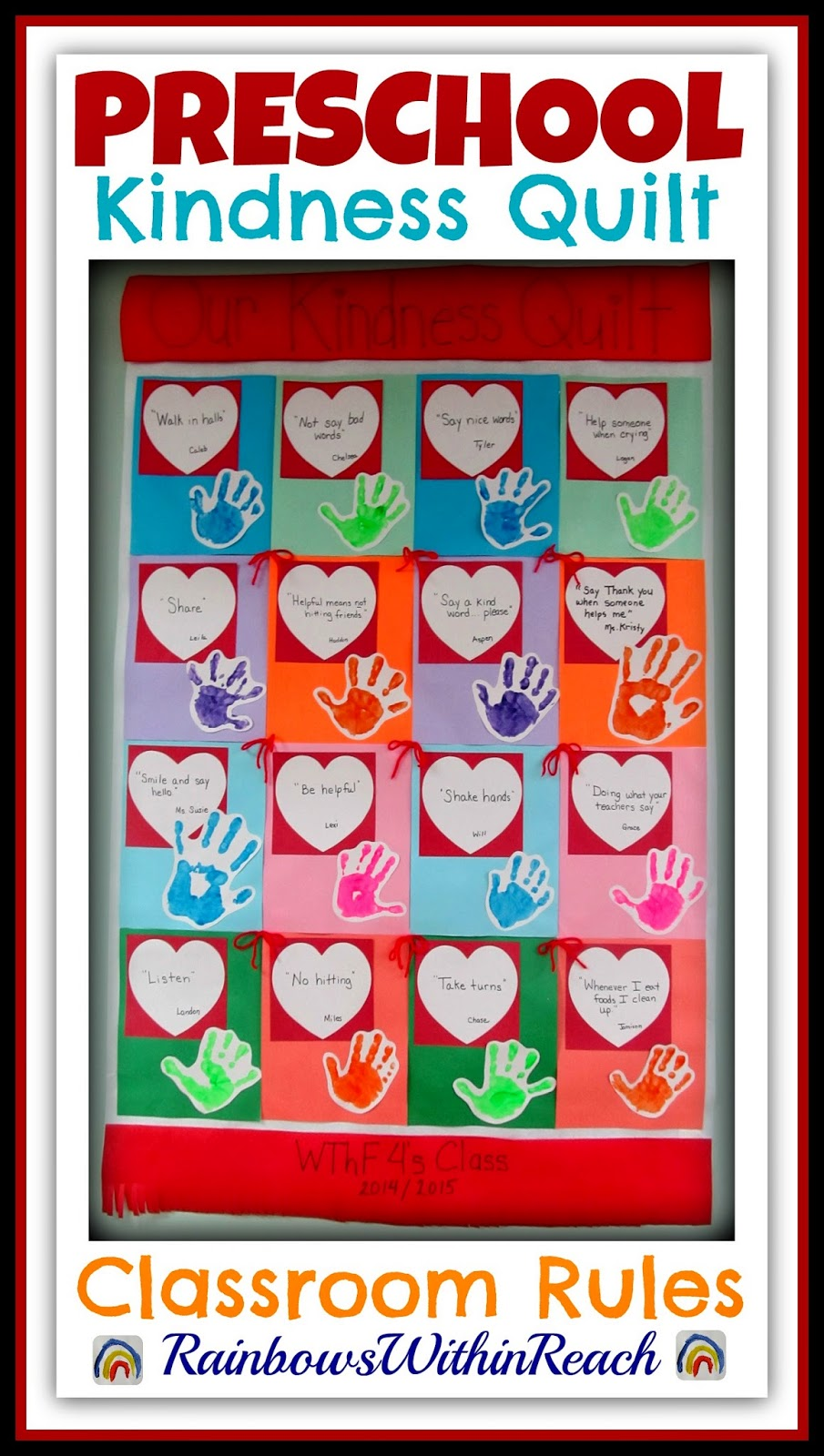 """Our Kindness Quilt"" Preschool Insight into Kindness via RainbowsWithinReach"