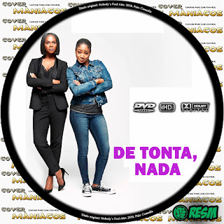 GALLETA 1NOBODY'S FOOL - DE TONTA, NADA - 2018 [COVER DVD]