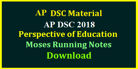 AP DSC 2018 SGT SA Perspective of Education Moses Class Running Notes Download