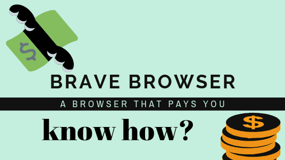 Why is every one talking about Brave Brower?  Things you just need to know!