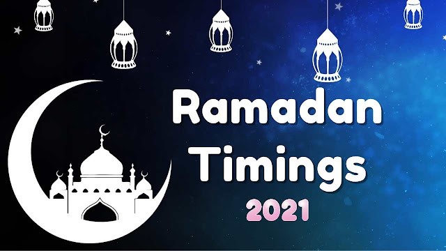 Ramadan Time Table 2021 Mumbai, Delhi, Bangalore, Hyderabad, Chennai And Kolkata