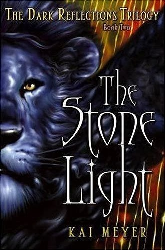 Dragons Heroes And Wizards The Stone Light By Kai Meyer