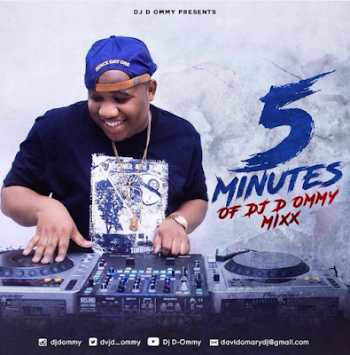 Dj D-Ommy - 5 Minutes Of Dj D-Ommy