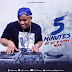 NEW DJ MIX | Dj D-Ommy - 5 Minutes Of Dj D-Ommy | DOWNLOAD Mp3 SONG