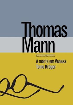 Morte em Veneza, de Thomas Mann - Editora Companhia das Letras