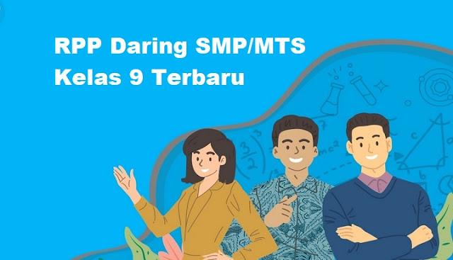 RPP Daring SMP/MTS Kelas 9 Terbaru
