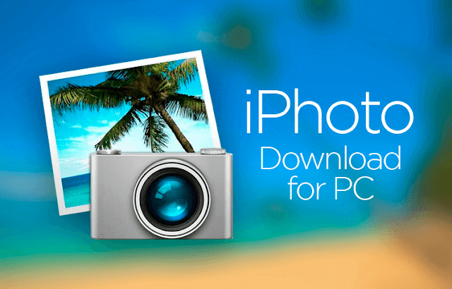 iPhoto for PC Windows 10/7/8 Laptop (Official)