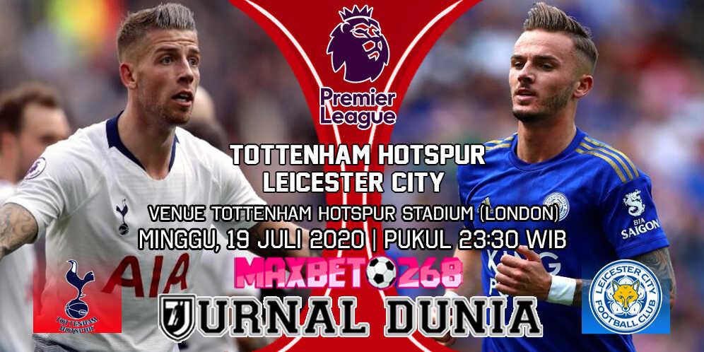 Prediksi Tottenham Hotspur vs Leicester City 19 Juli 2020 Pukul 22:00 WIB