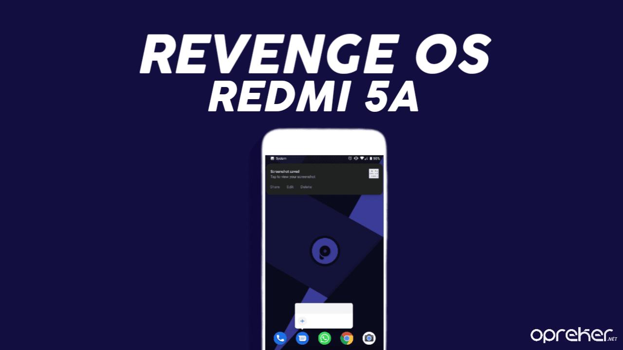 ROM RevengeOS Xiaomi Redmi 5A